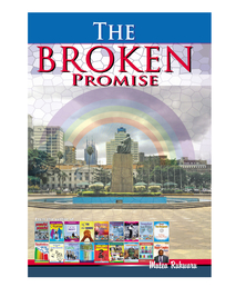 The Broken Promise By Mutea Rukwaru